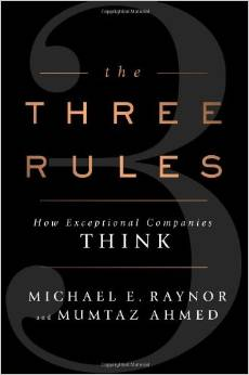 The Three Rules - How Exceptional Companies Think