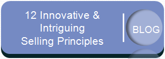 Read the blog - 12 Innovative and Intriguing Selling Principles