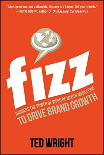 Fizz - Harness the Power of Word of Mouth Marketing to Drive Brand Growth