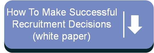 Download the white paper - How to Make Successful Recruitment Decisions